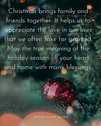 It helps us appreciate the love in our lives which we often take for granted. 100 Merry Christmas Family Quotes And Sayings With Images