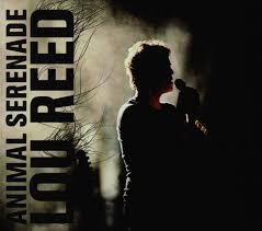 <b>Lou Reed</b> - <b>Animal</b> Serenade | Releases | Discogs