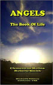 Angels - The Book Of Life: Y Roberto Smith, Clementina Molina:  9781312128446: Amazon.com: Books