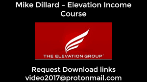 mike dillard elevation income course torrent mike dillard elevation income course torrent