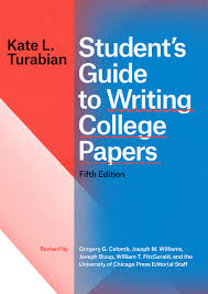 Students Guide To Writing College Papers Fifth Edition Turabian