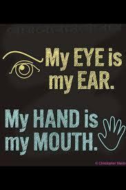 best deaf awareness images deaf culture  deaf culture the signing community