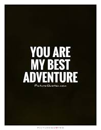 Love Adventure Quotes Enchanting Love Adventure Quotes Printable Best Quotes Everydays