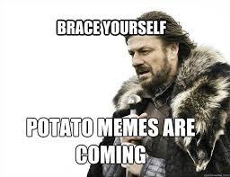 Image result for potato meme