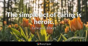 Hero Quotes Delectable Heroic Quotes BrainyQuote