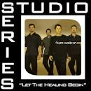 Let The Healing Begin [Studio Series Performance Track]