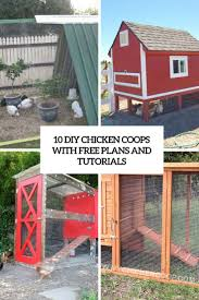 Stylish Chicken Coop Designs 10 Diy Chicken Coops With Free Plans And Tutorials Shelterness