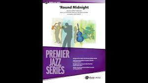 Dave Wolpe Charts Round Midnight Arr Dave Wolpe Score And Sound