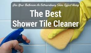 attractive inspiration best bathroom tile cleaner shower 2017 reviews ultimate ing guide s hard water stain the