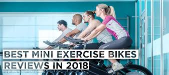 best mini exercise bikes reviews to burn your calories