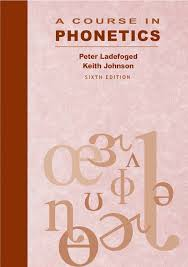 References in the printed version of the paper are incorrect. Ladefoged Johnson A Course In Phonetics 2011 6th Ed Pages 1 50 Flip Pdf Download Fliphtml5