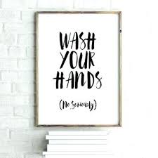 Printable bathroom sign Transparent Art For The Bathroom Bathroom Signs For Home Printable Quotes Wash Your Hands Bathroom Art Bathroom Sign Printable Hand Lettered Bathroom Wall Art Print Art For The Bathroom Bathroom Signs For Home Printable Quotes Wash