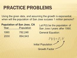 practice problems using the given data and assuming the growth is exponential when will