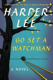 originally written in the go set a watchman was the novel harper lee first submitted to her publishers before to kill a mockingbird