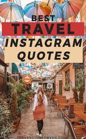 Best Inspirational Travel Quotes Helene In Between