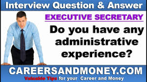 Interview Questions For Executive Assistants Executive Secretary Job Interview Questions And Answers