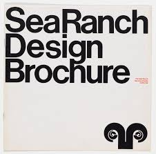 Sea Ranch Design An Original Sea Ranch Design Brochure Designed By Barbara