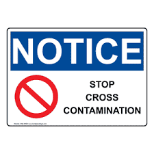 Cross Contamination Osha Stop Cross Contamination Sign With Symbol One 30525