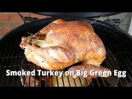 Big Green Egg Turkey Cooking Chart Smoked Turkey On Big Green Egg How To Smoke A Turkey Bge