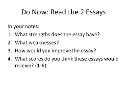 do now the essays in your notes what strengths does the do now the 2 essays in your notes 1 what strengths does