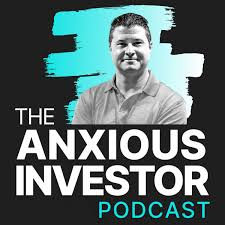 The Anxious Investor