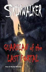 Amazon.com: Skinwalker: Guardian of the Last Portal eBook: Swanson, Gary,  Swanson, Wendy: Kindle Store