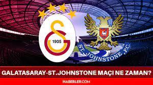 Galatasaray-St.Johnstone maçı ne zaman? Galatasaray-St.Johnstone maçı hangi  kanalda, saat kaçta? UEFA Avrupa Ligi 3. ön eleme maçı ne zaman? - Haberler