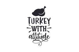 Download for free blank svg vector map of turkey. Turkey With Attitude Svg Cut File By Creative Fabrica Crafts Creative Fabrica