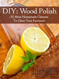 Best way to clean wood furniture Homemade How To Clean Wood Furniture Diy Wood Polish 10 More Homemade Cleaners To Clean Your Thriftyfuncom How To Clean Wood Furniture Diy Wood Polish 10 More Homemade