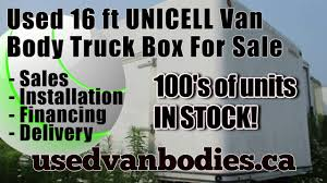 unicell used 16 ft unicell dry freight truck body van box ontario unicell used 16 ft unicell dry freight truck body van box