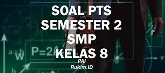 10 dan 12 serta hadist. Download Soal Pai Pts Kelas 8 Smp Semester Genap 2020 Pdf