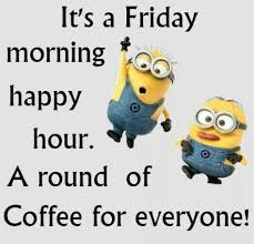 Friday morning coffee quotes wednesday morning coffee quotes hump. 16 Super Ideas For Quotes Funny Friday The Hours