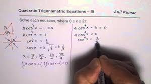 solve quadratic trigonometric equation with higher power 3