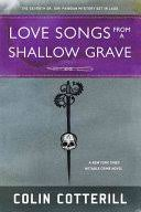 Love Songs from a <b>Shallow Grave</b> - Colin Cotterill - Google Books