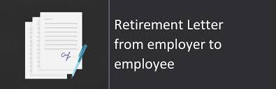 Retirement Letter From Employer To Employee, Sample & Format