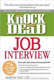 Knock Em Dead Job Interview How To Turn Job Interviews Into Job