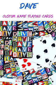 Custom Design Playing Cards Personalized Playing Cards Featuring The Name Dave In