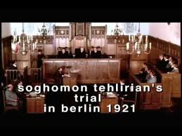 THE TRIAL OF SOGHOMON TEHLIRIAN