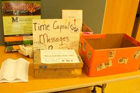 time capsule to preserve the memories of marywood for next hundred  a drop box for essays for the time