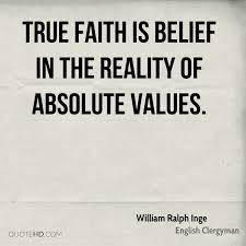 William Ralph Inge Faith Quotes Quotehd