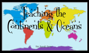 Teaching the Continents & Oceans - Mrs. Russell's Room