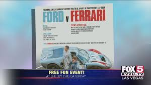 The business environment has been amazingly great for most companies for a number of years now. Fun Free Event For Ford Vs Ferrari Video Fox5vegas Com