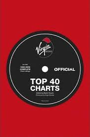 Official Charts 40 The Virgin Book Of Top 40 Charts Official Charts Company