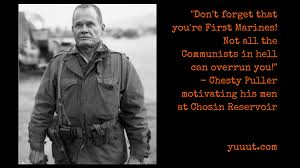 Chesty Puller Quotes Delectable Chesty Puller Quotes Simple Chestypullerfirstmarines Yuuut