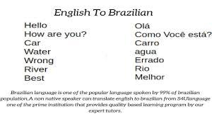 English To Brazilian Brazilian To English