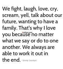 Love Fight Quotes Extraordinary Famous Family Love Quotes We Fight Laugh Love Cry Golfian