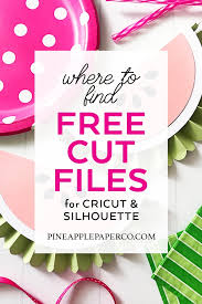 Svgcuts.com blog free svg files for cricut design space, sure cuts a lot and silhouette studio designer edition. Free Svg Files For Cricut Silhouette Ultimate Guide Pineapple Paper Co