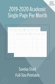 Monthly Academic Calendar 2019 2020 Single Page Monthly Academic Calendars Scattered