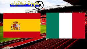 مشاهدة مباراة ايطاليا واسبانيا بث مباشر بتاريخ 06-10-2021 دوري الأمم  الأوروبية
