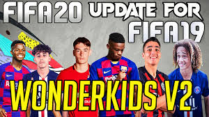 Beta 10 | FIFA Mods, Updates, Patches.: HOW TO INSTALL FIFA 20 WONDER KIDS  V2 AIO UPDATE FOR FIFA 19 ft. Ansu Fati, Ilaix Moriba, Xavi Simons & more!!